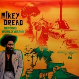 MIKEY DREAD /  BEYOND WORLD WAR III