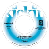 TRAMA / COME WITH ME / GIMME SOME LOVIN'