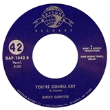 BINKY GRIPTITE / YOU'RE GONNA CRY