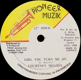 COURTNEY MELODY ‎/ GIRL YOU TURN ME ON