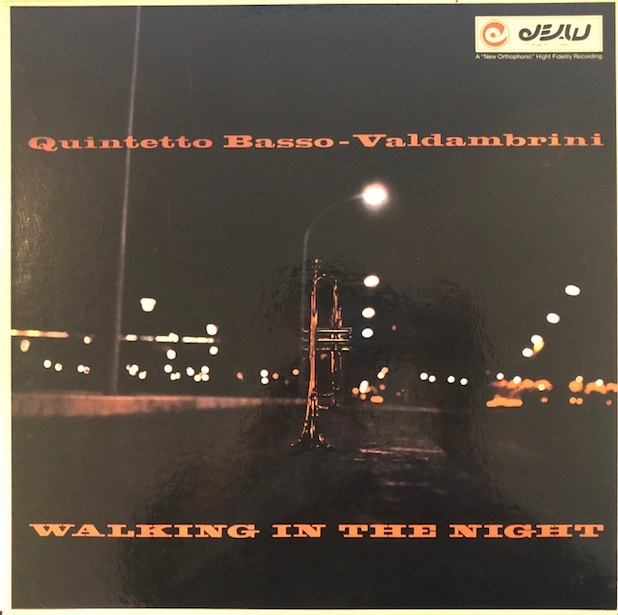 QUINTETTO BASSO-VALDAMBRINI / WALKING IN THE NIGHT