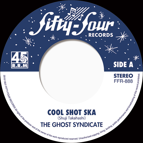 GHOST SYNDICATE / COOL SHOT SKA / 友を待つ