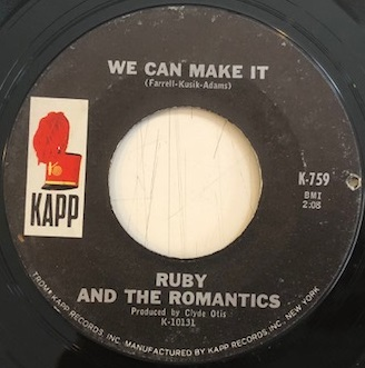 RUBY AND THE ROMANTICS / WE CAN MAKE IT / REMEMBER ME