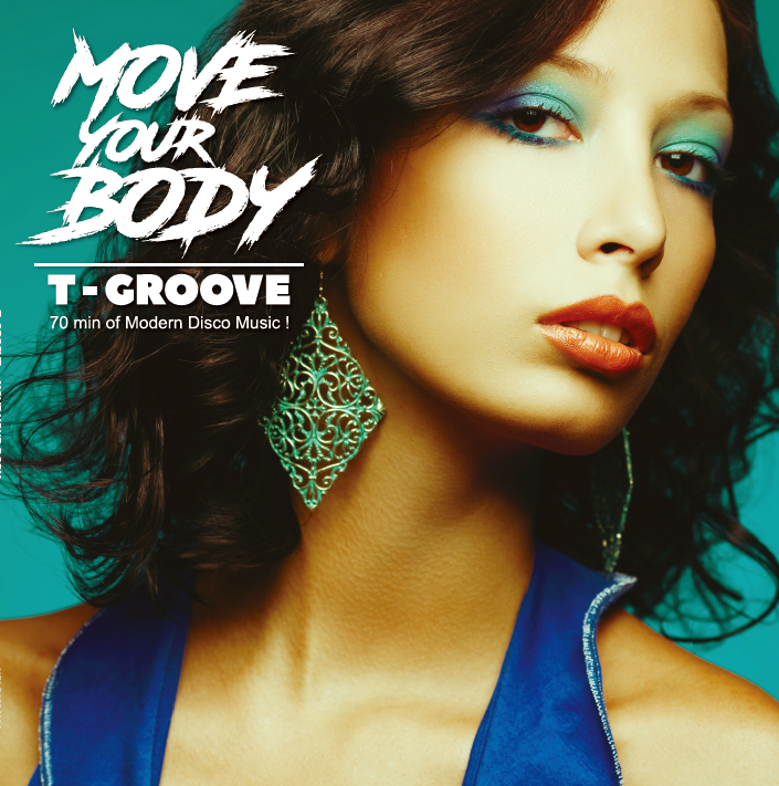 T-GROOVE / MOVE YOUR BODY