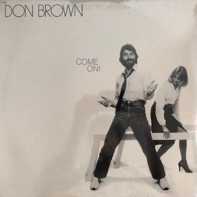 DON BROWN / COME ON!