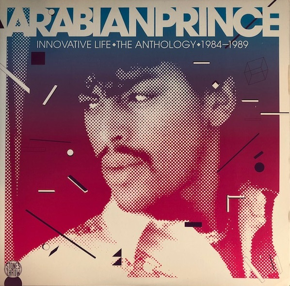 ARABIAN PRINCE / INNOVATIVE LIFE THE ANTHOLOGY 1984-1989