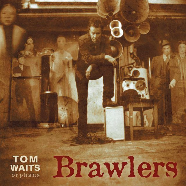 TOM WAITS / BRAWLERS