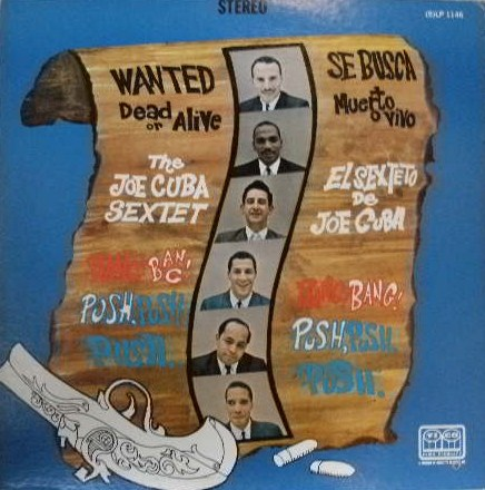 THE JOE CUBA SEXTET / WANTED DEAD OR ALIVE