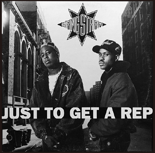 GANG STARR / JUST TO GET A REP / JUST TO GET A REP (INSTRUMENTAL)
