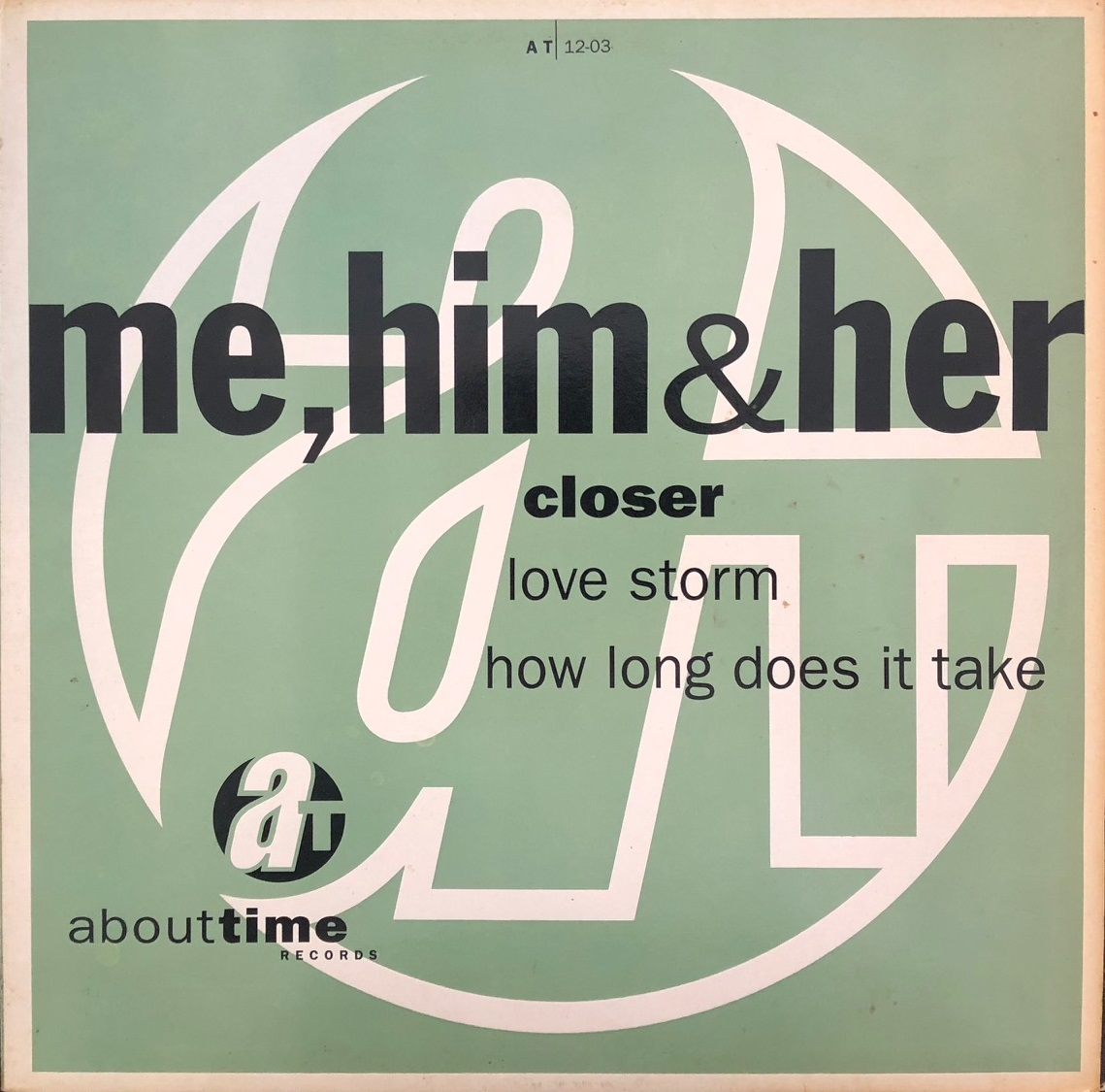 ME, HIM & HER / CLOSER