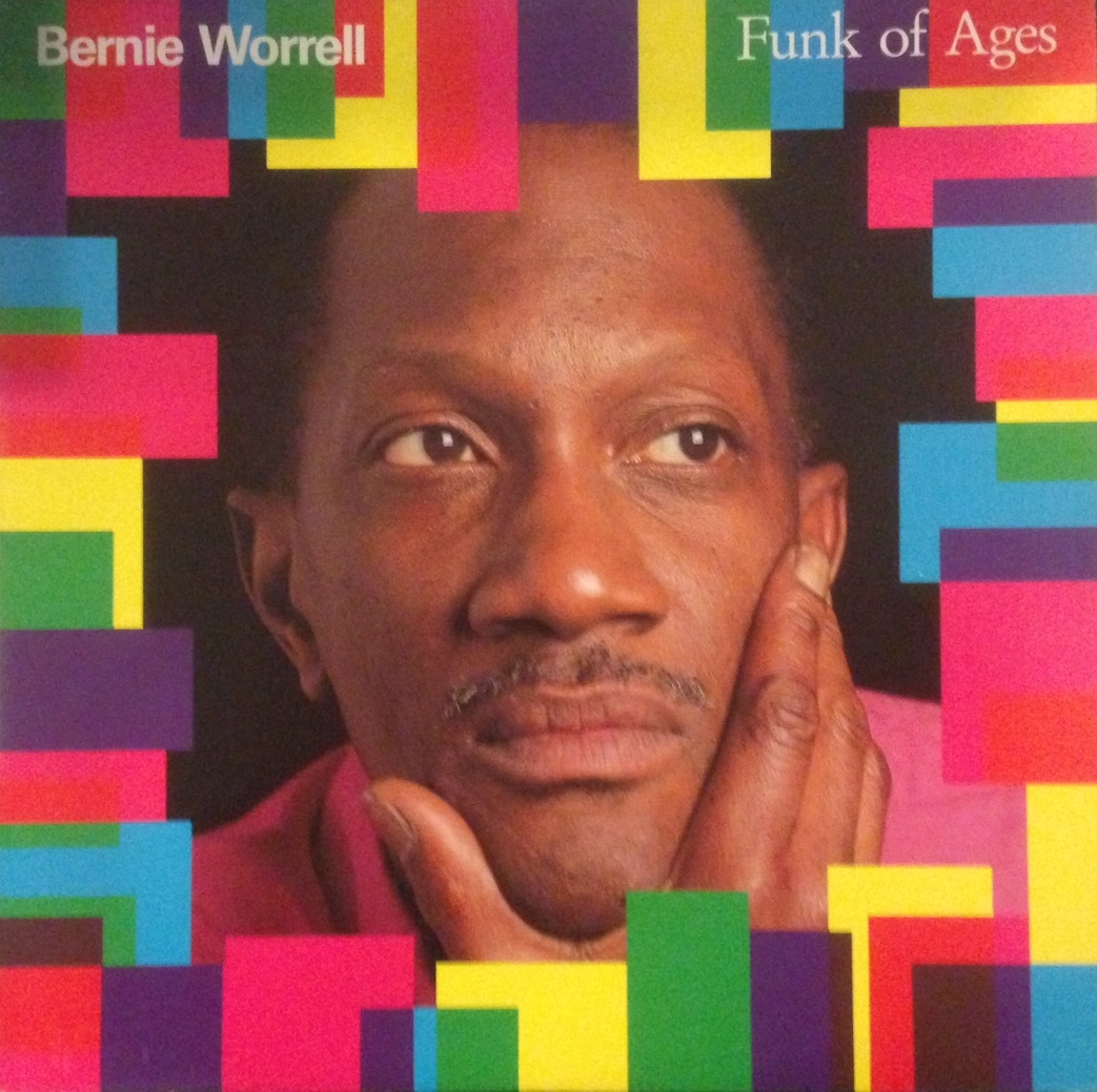 BERNIE WORRELL / FUNK OF AGES