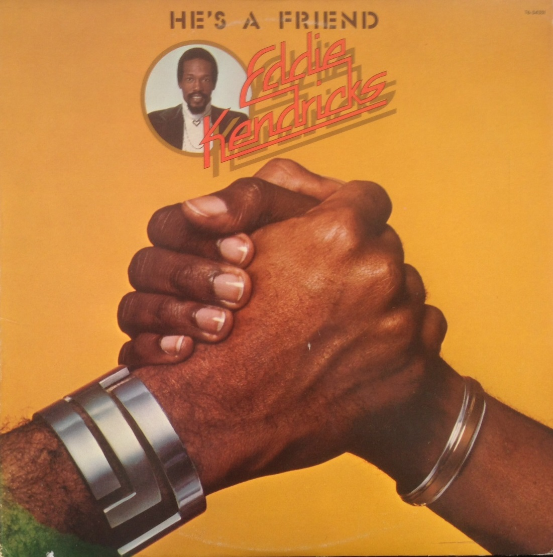 EDDIE KENDRICKS / HE'S A FRIEND