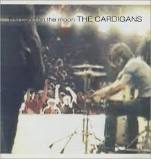 CARDIGANS / FIRST BAND ON THE MOON