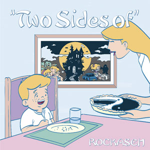 ROCKASEN / TWO SIDES OF