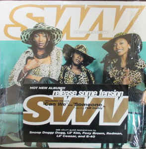 SWV ‎/ RELEASER SOME TENSION