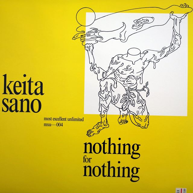 KEITA SANO ‎/ NOTHING FOR NOTHING