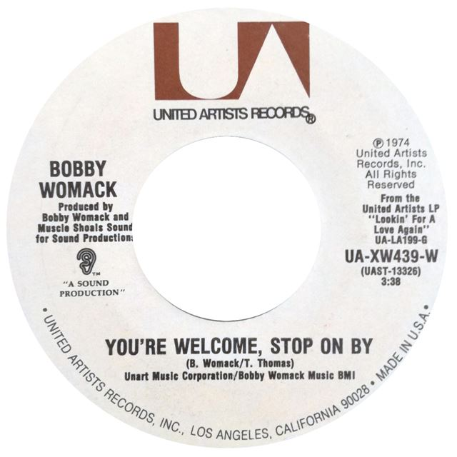 BOBBY WOMACK ‎/ YOU'RE WELCOME STOP ON BY / I DO