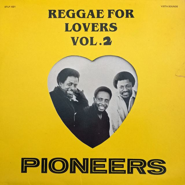 PIONEERS ‎/ REGGAE FOR LOVERS 2