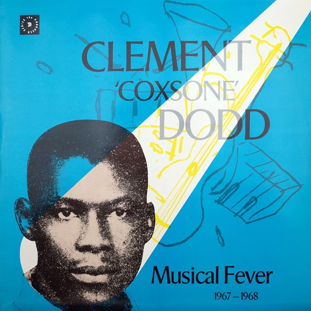 VARIOUS / CLEMENT COXSONE DODD MUSICAL FEVER 67-68