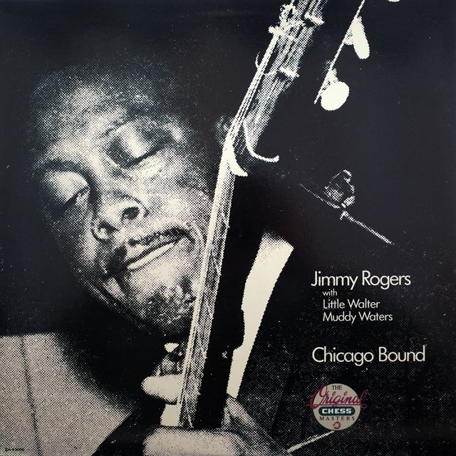 JIMMY ROGERS ‎/ CHICAGO BOUND