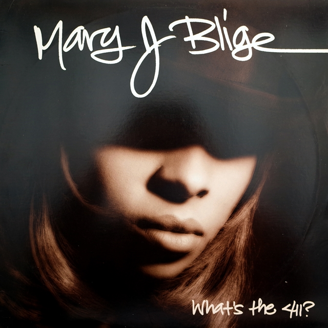 MARY J. BLIGE ‎/ WHAT'S THE 411?