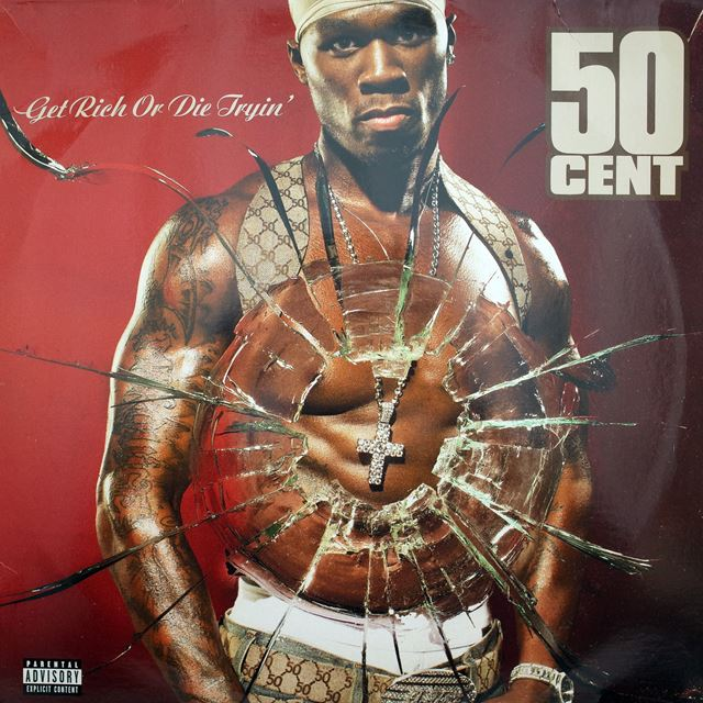 50 CENT ‎/ GET RICH OR DIE TRYIN'