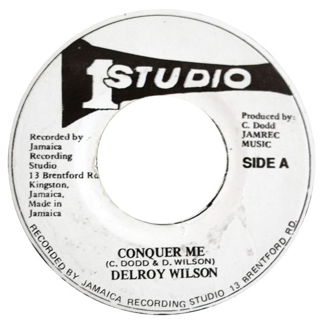 DELROY WILSON ‎/ CONQUER ME