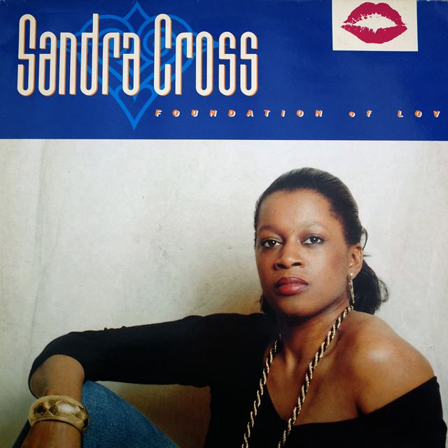 SANDRA CROSS ‎/ FOUNDATION OF LOVE