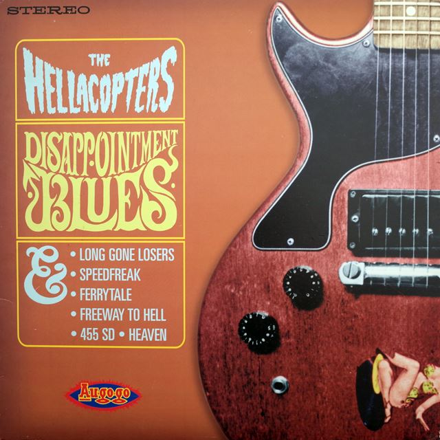 HELLACOPTERS ‎/ DISAPPOINTMENT BLUES