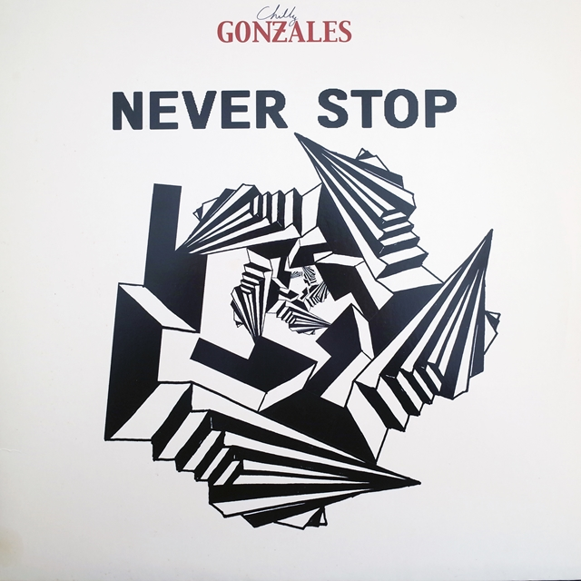 CHILLY GONZALES ‎/ NEVER STOP