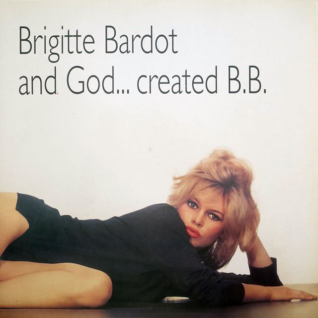 BRIGITTE BARDOT ‎/ AND GOD ... CREATED B.B.