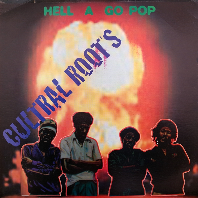 CULTURAL ROOTS ‎/ HELL A GO POP