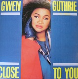 GWEN GUTHRIE / CLOSE TO YOU