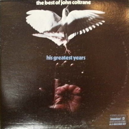JOHN COLTRANE / HIS GREATEST YEARS