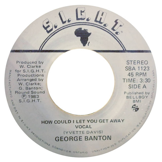GEORGE BANTON / HOW COULD I LET YOU GET AWAY