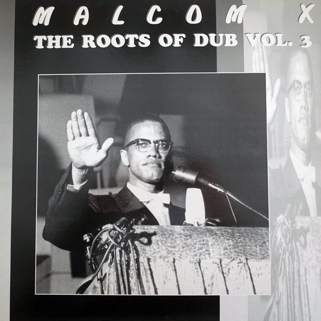 DUB TEACHER ‎/ MALCOM X THE ROOTS OF DUB VOL.3