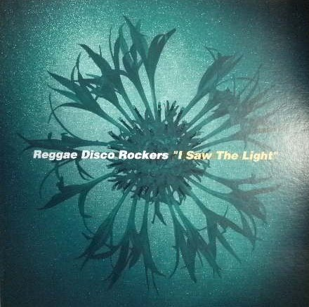 REGGAE DISCO ROCKERS / I SAW THE LIGHT (JACKET)