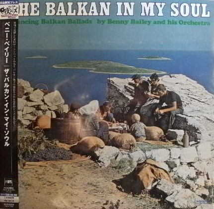 BENNY BAILEY / BALKAN IN MY SOUL