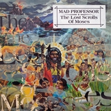 MAD PROFESSOR ‎/ LOST SCROLLS OF MOSES