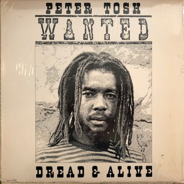 PETER TOSH ‎/ WANTED DREAD & ALIVE