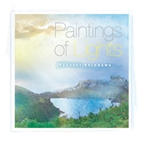 新川忠 / PAINTINGS OF LIGHTS
