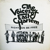 VOICES OF EAST HARLEM / RIGHT ON BE FREE