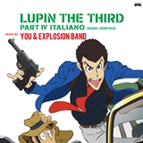 YOU & EXPLOSION BAND / LUPIN THE THIRD PART IV ORIGINAL SOUND TRACK~ITALIANO