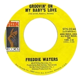 FREDDIE WATERS / GROOVIN' ON MY BABY'S LOVE