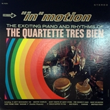 QUARTETTE TRES BIEN / IN MOTION EXCITING PIANO AND