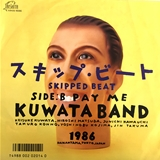 KUWATA BAND / スキップ・ビート(SKIPPED BEAT)