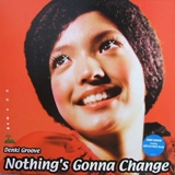 電気グルーヴ ‎/ NOTHING'S GONNA CHANGE