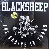 BLACKSHEEP / CHOICE IS YOURS