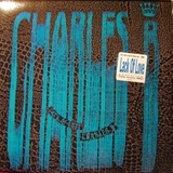 CHARLES B. ‎/ LACK OF LOVE