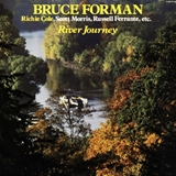 BRUCE FORMAN ‎/ RIVER JOURNEY